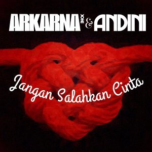 Arkarna & Andini 歌手頭像