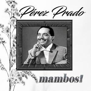 Perez Prado (培瑞茲普拉多) 歌手頭像