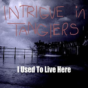 Intrigue In Tangiers 歌手頭像