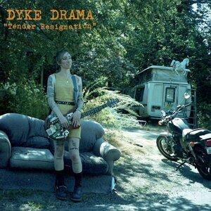 Dyke Drama 歌手頭像