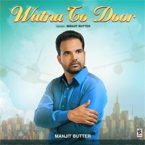 Manjit Butter 歌手頭像
