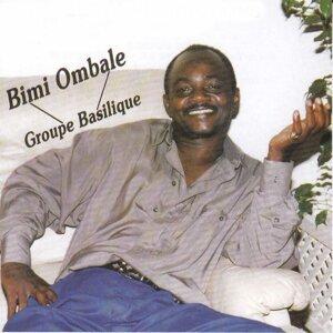 Bimi Ombale, Groupe Basilique 歌手頭像
