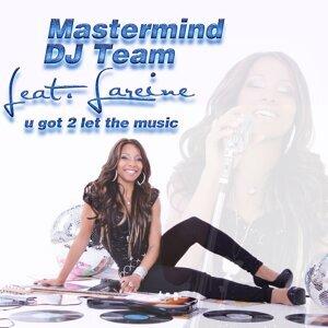 Mastermind DJ Team feat. Lareine 歌手頭像