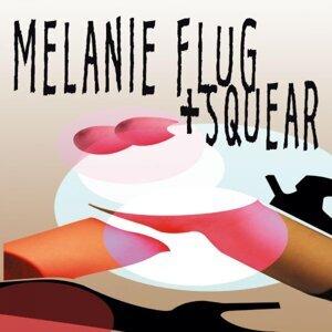Melanie Flug & Squear 歌手頭像