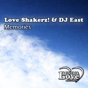 Love Shakerz! & Dj East 歌手頭像