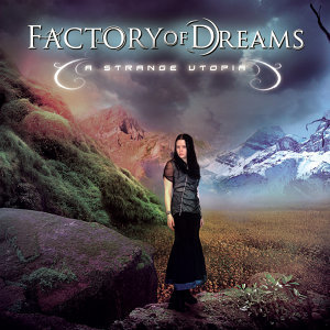 Factory Of Dreams 歌手頭像