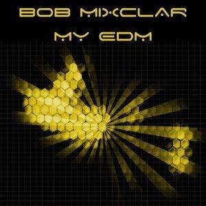 Bob Mixclar 歌手頭像