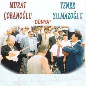 Murat Çobanoğlu, Yener Yılmazoğlu 歌手頭像