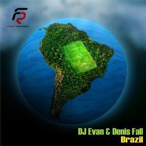 Dj Evan & Denis Fall 歌手頭像