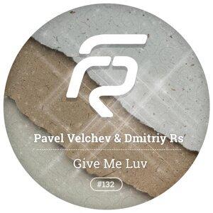 Pavel Velchev & Dmitriy Rs 歌手頭像