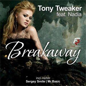 Tony Tweaker feat. Nadia feat. Nadia 歌手頭像