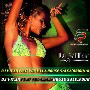 DJ ViTar feat. You-La-La 歌手頭像