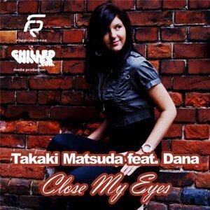 Takaki Matsuda feat. Dana feat. Dana 歌手頭像
