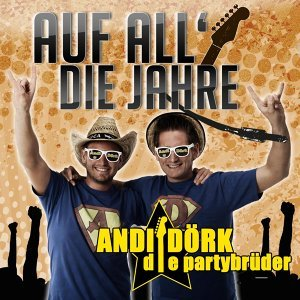 Partybrüder Dörk und Andi 歌手頭像