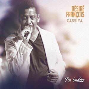 Désiré François, Cassiya 歌手頭像