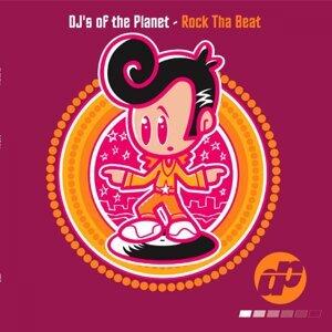 DJ's Of The Planet 歌手頭像