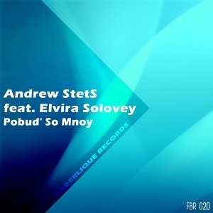 Andrew StetS feat. Elvira Solovey 歌手頭像