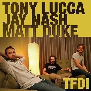 Tony Lucca/Jay Nash/Matt Duke 歌手頭像