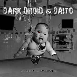 DarkDroid & Daito & Dark Droid & Daito 歌手頭像