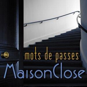 Maison Close 歌手頭像