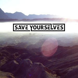 Save Yourselves 歌手頭像