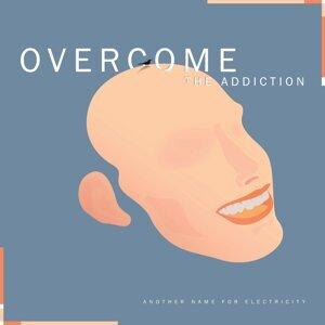 Overcome the Addiction 歌手頭像