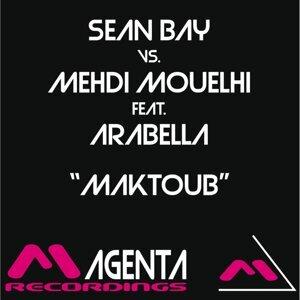 Sean Bay & Mehdi Mouelhi 歌手頭像