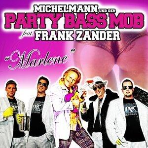 Michelmann und der Party Bass Mob 歌手頭像