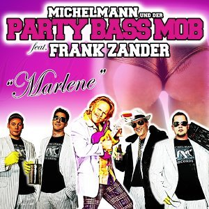 Michelmann und der Party Bass Mob 歌手頭像