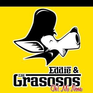Eddie & Los Grasosos 歌手頭像