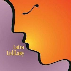 Latin Lullaby (拉丁搖籃曲) 歌手頭像