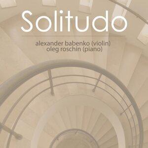 Alexander Babenko (Violin) / Oleg Roschin (Piano) 歌手頭像