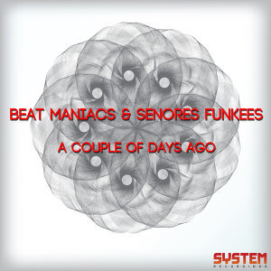 Beat Maniacs & Senores Funkees, Beat Maniacs, Senores Funkees 歌手頭像