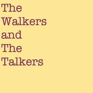 The Walkers and the Talkers 歌手頭像