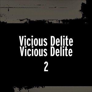 Vicious Delite 歌手頭像