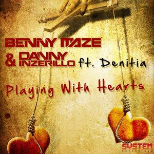 Benny Maze & Danny Inzerillo Feat. Denitia, Benny Maze, Danny Inzerillo 歌手頭像
