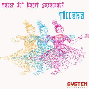 MAZZR feat. Kadri Gopalnath, MAZZR 歌手頭像