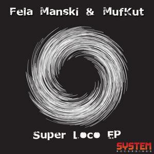 Fela Manski & MufKut, Fela Manski, MufKut 歌手頭像