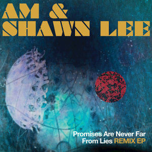 AM & Shawn Lee 歌手頭像