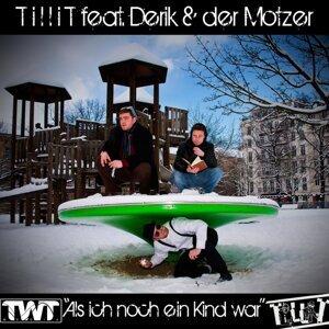 Tillit feat. Derik & Der Motzer 歌手頭像