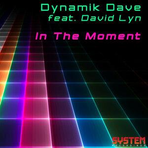 Dynamik Dave ft. David Lyn, Dynamik Dave 歌手頭像