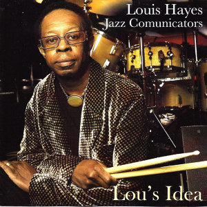 Louis Hayes Jazz Communicators 歌手頭像
