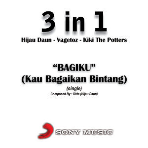"3 In 1 (Hijau Daun, Vagetoz & Kiki The Potters"") 歌手頭像"