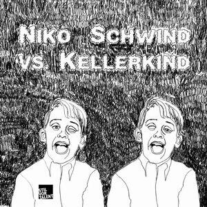 Niko Schwind vs. Kellerkind 歌手頭像