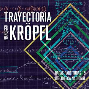 Francisco Kröpfl 歌手頭像