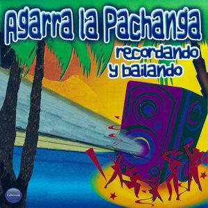 Agarra La Pachanga 歌手頭像