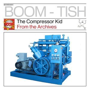 The Compressor Kid 歌手頭像