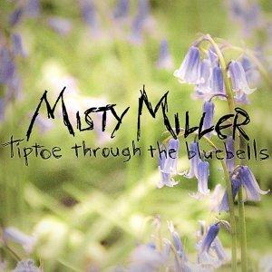 Misty Miller 歌手頭像