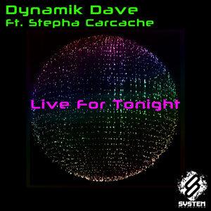 Dynamik Dave feat. Stepha Carcache, Dynamik Dave 歌手頭像