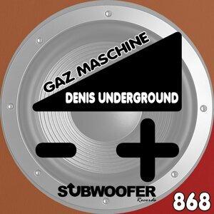 Denis Underground 歌手頭像